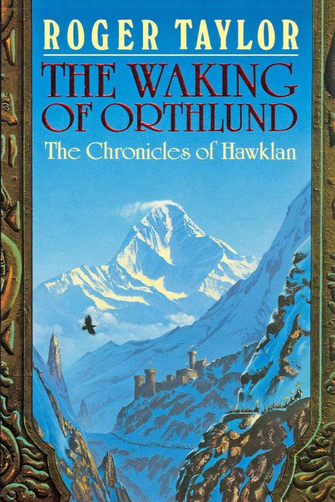 The Waking of Orthlund: Book Three of The Chronicles of Hawklan