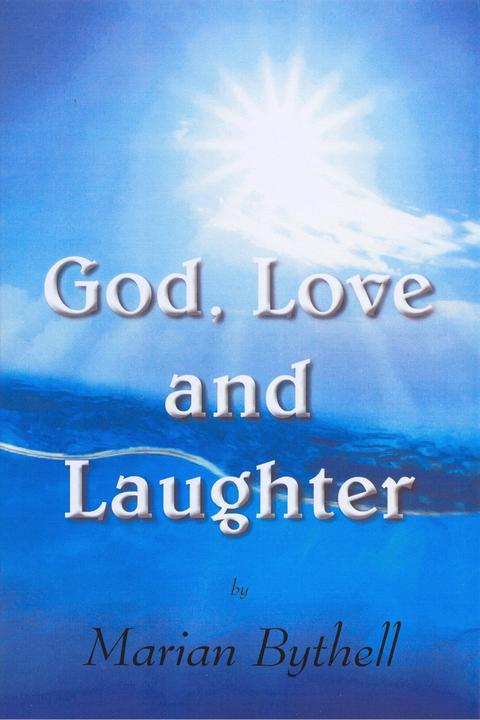 God, Love and Laughter