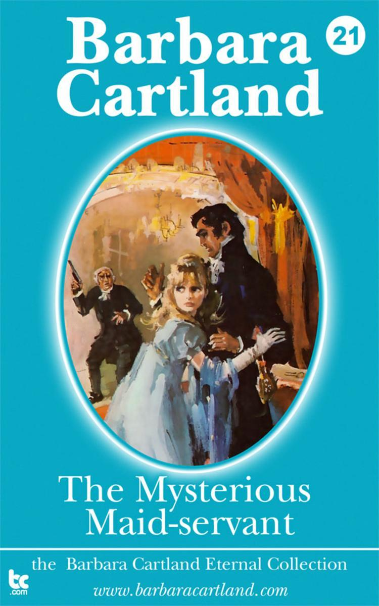 21 The Mysterious Maid-Servant