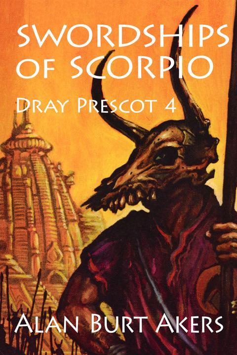 Swordships of Scorpio: Dray Prescot 4