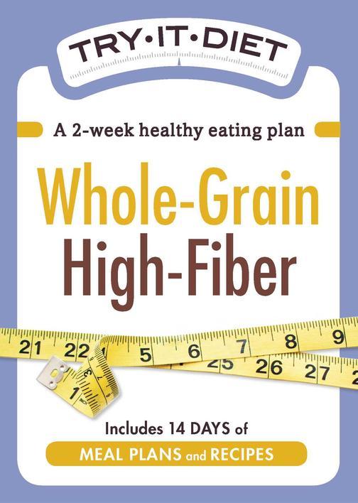 Try-It Diet - Whole-Grain, High Fiber