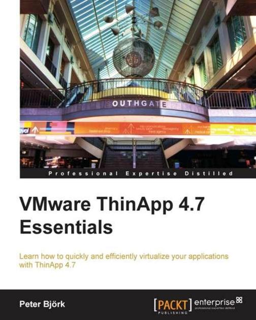 VMware ThinApp 4.7 Essentials