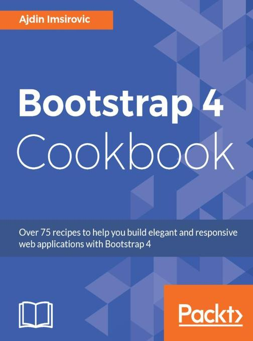 Bootstrap 4 Cookbook
