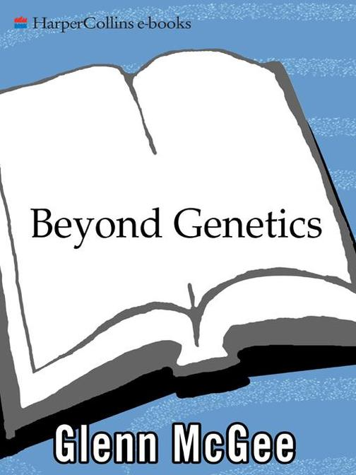 Beyond Genetics