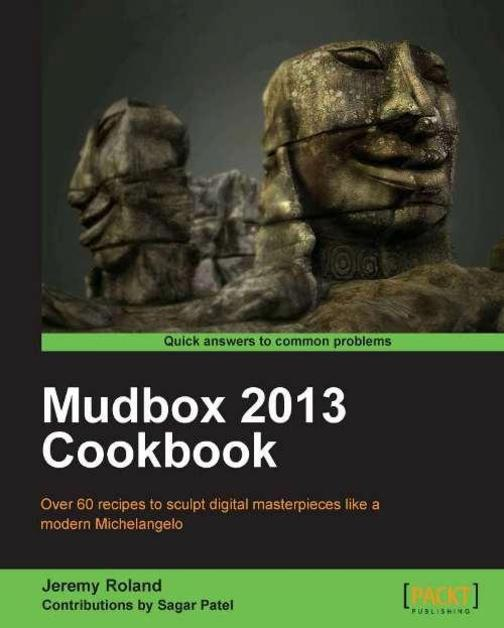 Mudbox 2013 Cookbook