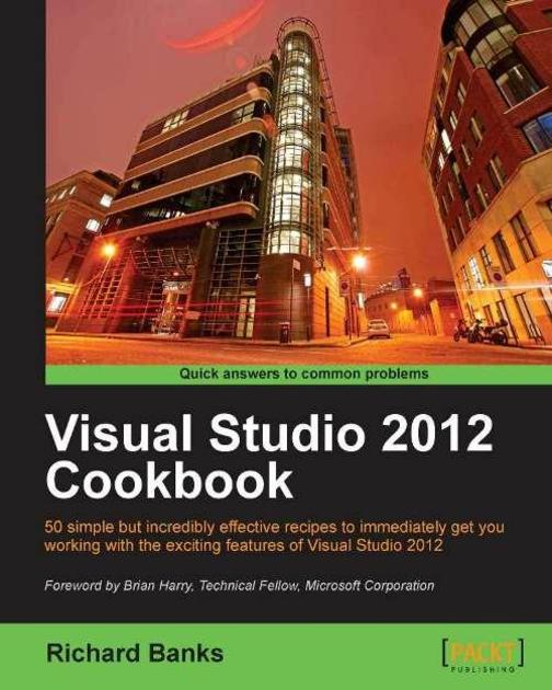 Visual Studio 2012 Cookbook