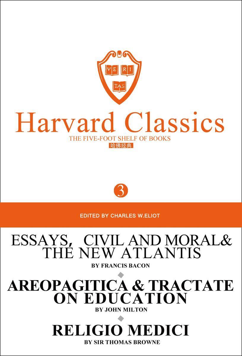百年哈佛经典第3卷:培根论说文集及新阿特兰蒂斯(英文原版)
