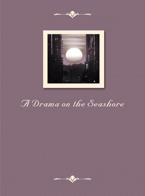 A Drama on the Seashore