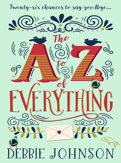 The A–Z of Everything: A gorgeously emotional and uplifting book that will make