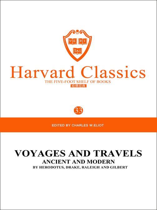 百年哈佛经典第33卷:古代和现代著名航海与旅行记(英文原版)