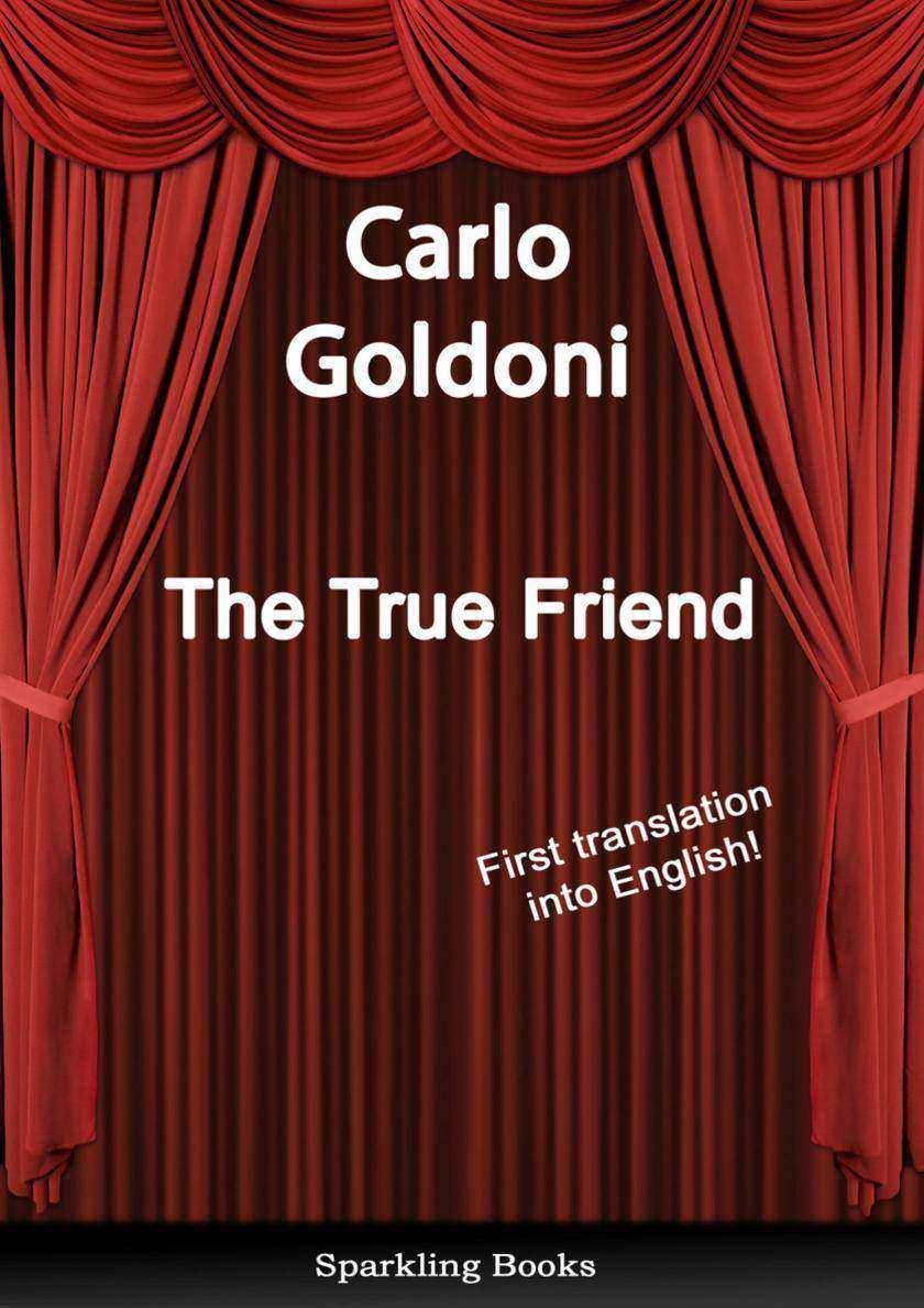 The True Friend - English Translation of Il vero amico