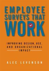Employee Surveys That Work实用的员工意向调查