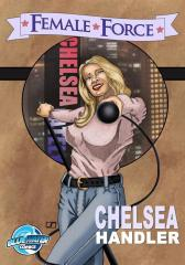 Female Force: Chelsea Handler Vol.1 # 1