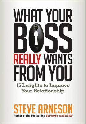 What Your Boss Really Wants from You你的上司究竟真的想让你做什么