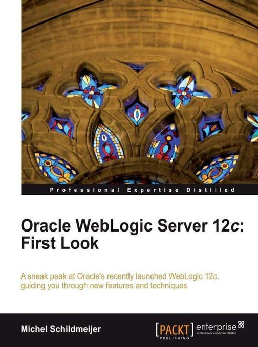 Oracle WebLogic Server 12c: First Look