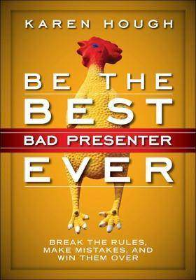 Be the Best Bad Presenter Ever做  秀的 差演讲人