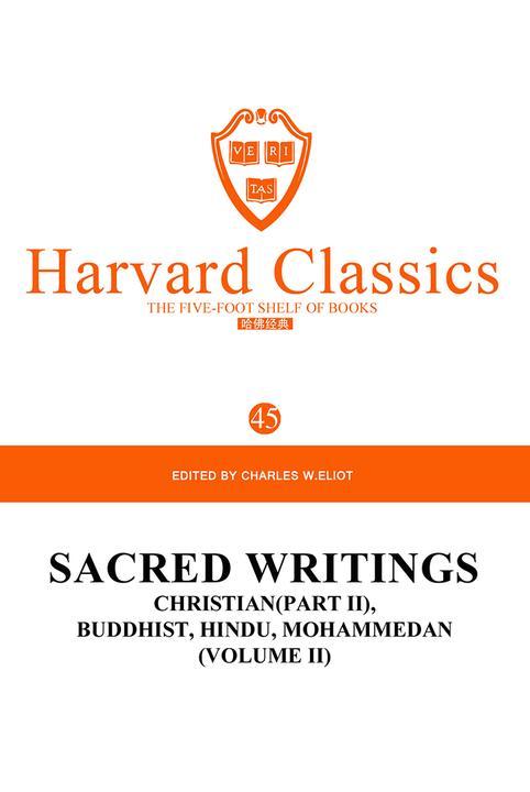 百年哈佛经典第45卷:圣书(卷二) 基督圣经(II)(英文原版)