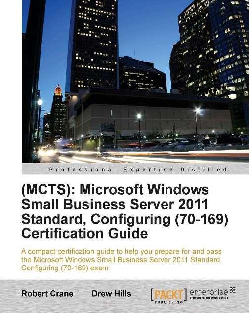 (MCTS): Microsoft Windows Small Business Server 2011 Standard…