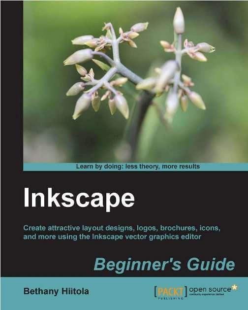 Inkscape Beginner's Guide.