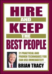 Hire and Keep the Best People雇佣并保住优秀人才