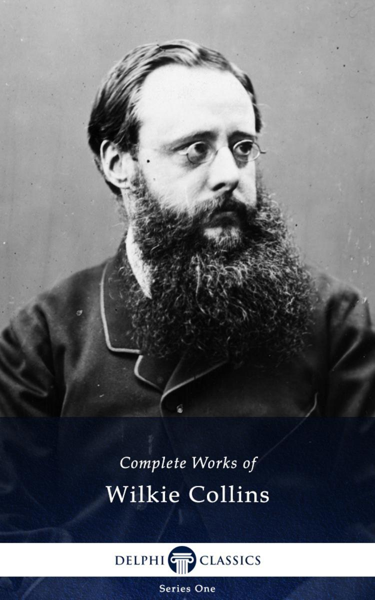 Delphi Complete Works of Wilkie Collins (Illustrated)