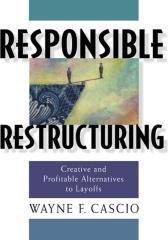 Responsible Restructuring有责任的重建