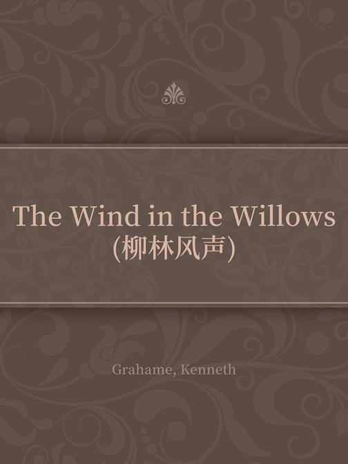 The Wind in the Willows(柳林风声)