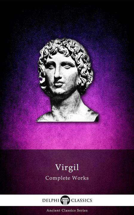 Delphi Complete Works of Virgil (Illustrated): 18