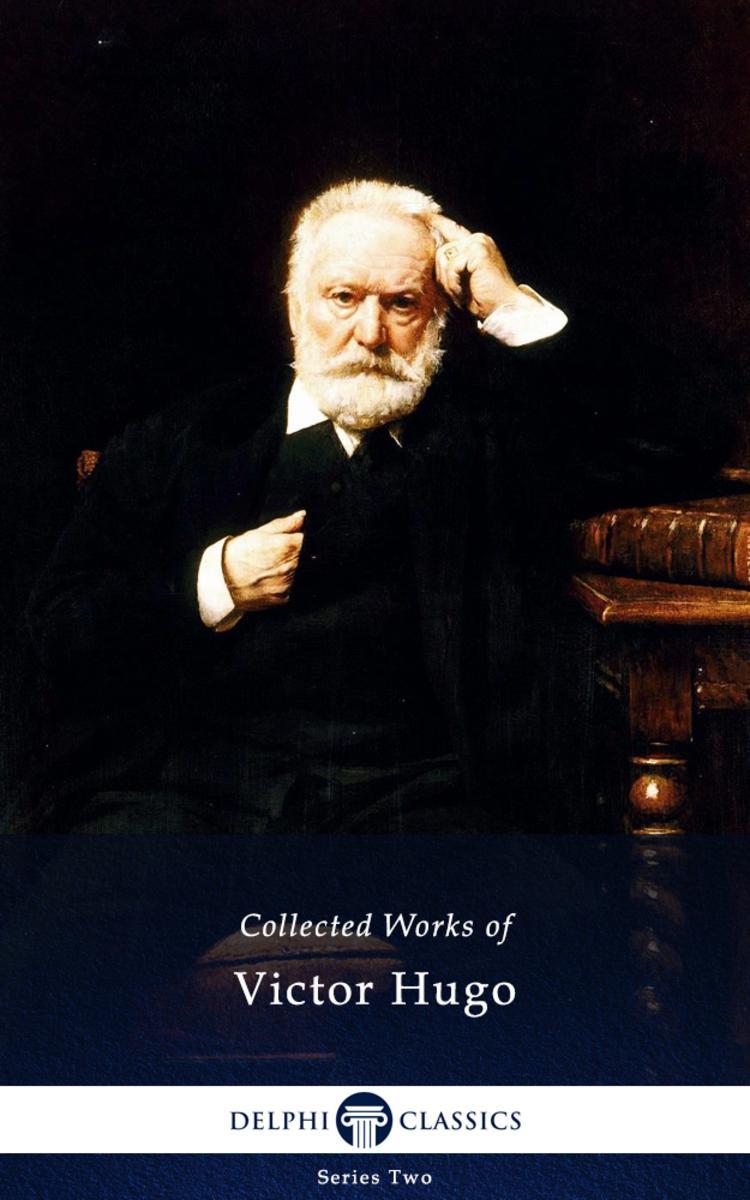 Delphi Complete Works of Victor Hugo (Illustrated)
