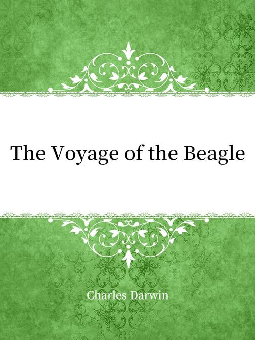 The Voyage of the Beagle(乘小猎犬号环球航行)