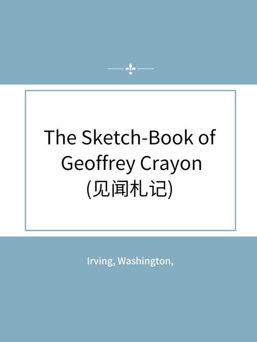 The Sketch-Book of Geoffrey Crayon(见闻札记)