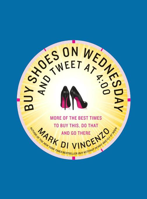 Buy Shoes on Wednesday and Tweet at 4:00