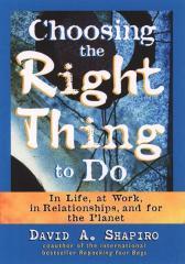 Choosing the Right Thing to Do做正确的事