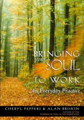 Bringing Your Soul to Work把你的灵魂带去工作