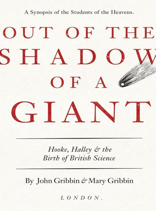 Out of the Shadow of a Giant: How Newton Stood on the Shoulders of Hooke and Hal