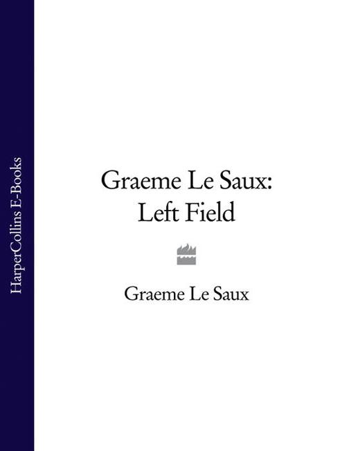 Graeme Le Saux: Left Field