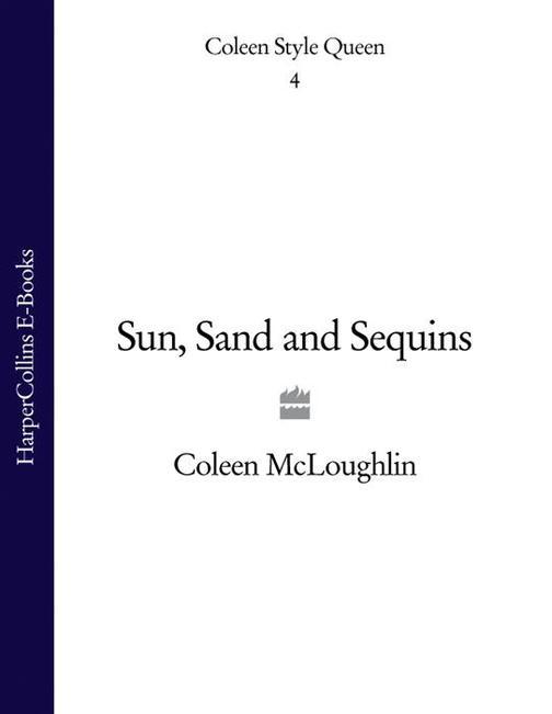 Sun, Sand & Sequins (Coleen Style Queen, Book 4)