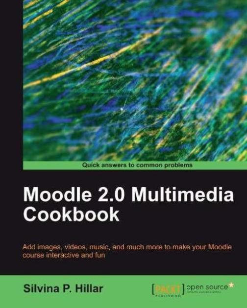 Moodle 2.0 Multimedia Cookbook