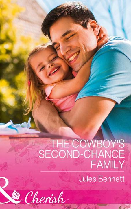 The Cowboy's Second-Chance Family (Mills & Boon Cherish) (Return to Stonerock, B