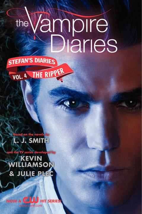 The Vampire Diaries: Stefan's Diaries #4: The Ripper