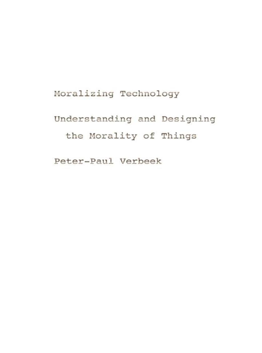 Moralizing Technology