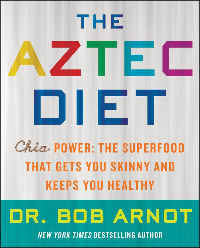 The Aztec Diet