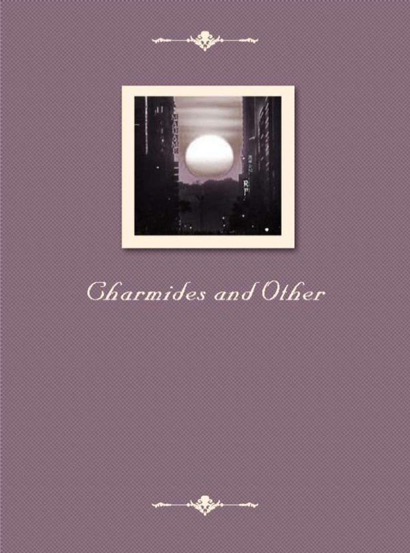 Charmides and Other