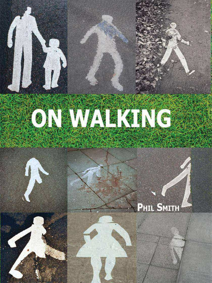 On Walking: A guide to going beyond wandering around looking at stuff