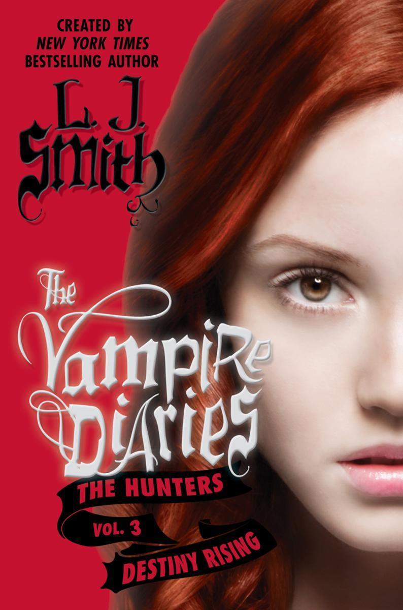 The Vampire Diaries: The Hunters: Destiny Rising 吸血鬼日记