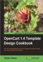 OpenCart 1.4 Template Design Cookbook
