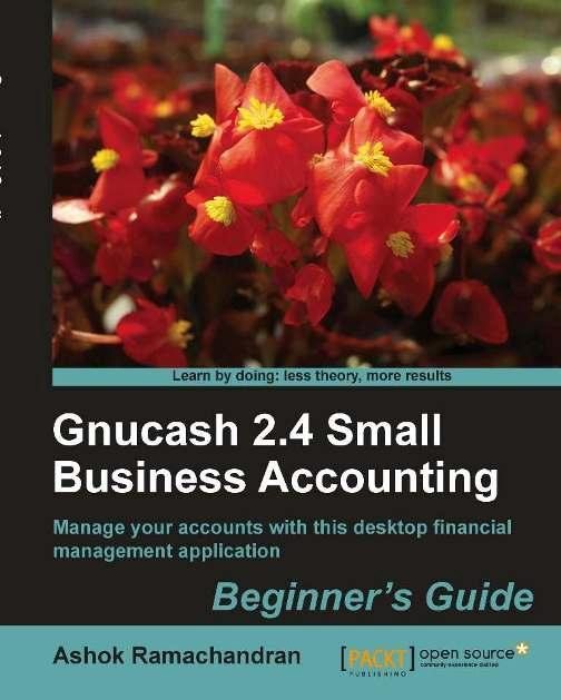 Gnucash 2.4 Small Business Accounting: Beginner's Guide