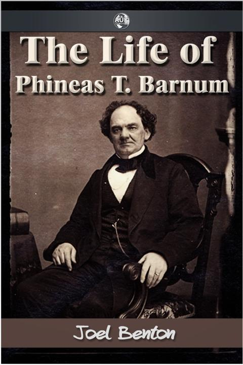 Life of Phineas T. Barnum