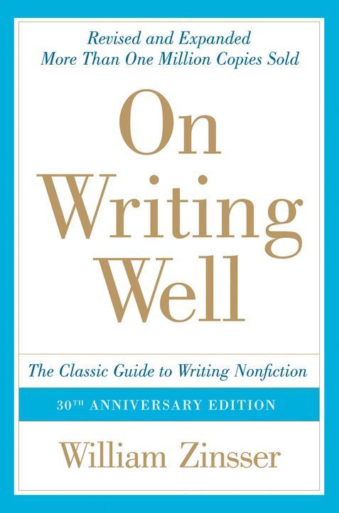 On Writing Well, 30th Anniversary Edition 写作法宝(英文写作圣经)