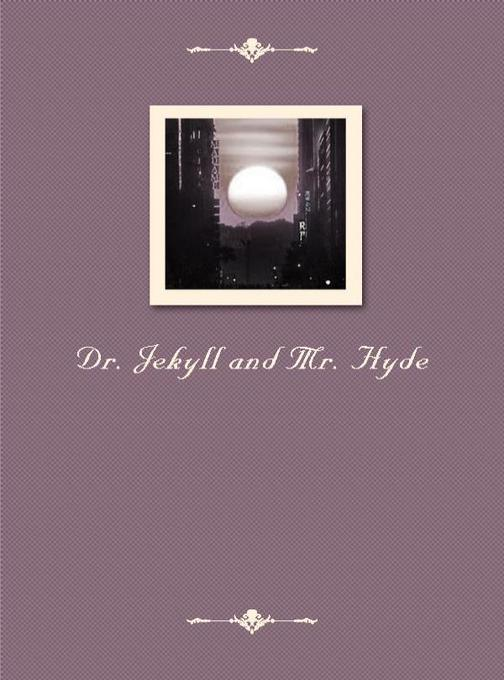 Dr.Jekyll and Mr. Hyde